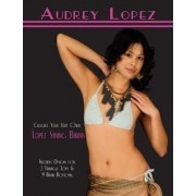 Crochet Your Very Own Lopez String Bikinis by Audrey Lopez