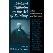 Richard Wollheim on the Art of Painting by Rob Van Gerwen