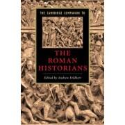 The Cambridge Companion to the Roman Historians by Andrew Feldherr