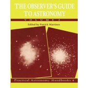 The Observer's Guide to Astronomy: v. 2 by Patrick Martinez