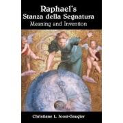 Raphael's Stanza della Segnatura by Christiane L. Joost-Gaugier