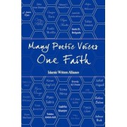 Many Poetic Voices, One Faith by Islamic Writers Alliance