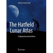 The Hatfield Lunar Atlas by Anthony Charles Cook