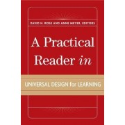 A Practical Reader in Universal Design for Learning by David H Ross