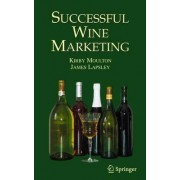 Successful Wine Marketing by James T. Lapsley
