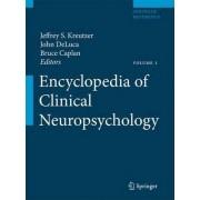 Encyclopedia of Clinical Neuropsychology by Jeffrey Kreutzer