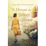 The House on Silver Street by Geraldine O'Neill