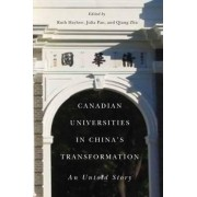 Canadian Universities in China's Transformation by Ruth Hayhoe