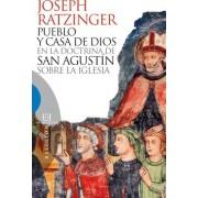 Pueblo y casa de Dios / People and House of God by Joseph Cardinal Ratzinger