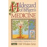 Hildegard of Bingen's Medicine by Wighard Strehlow