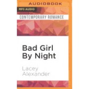 Bad Girl by Night: A H.O.T. Cops Novel