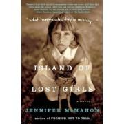 Island of Lost Girls by Jennifer McMahon