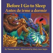 Before I Go to Sleep / Antes de Irme a Dormir by Thomas Hood