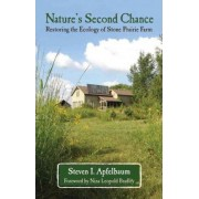 Nature's Second Chance by Steven I Apfelbaum