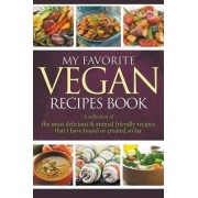My Favorite Vegan Recipes Book by Journal Easy