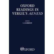 Oxford Readings in Virgil's Aeneid by S. J. Harrison