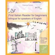 First Italian Reader for Beginners by Francesca Favuzzi