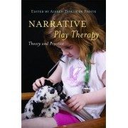 Narrative Play Therapy by Aideen Taylor De Faoite