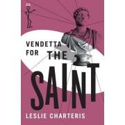 Vendetta for the Saint by Leslie Charteris