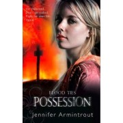 Blood Ties Book Two: Possession by Jennifer Armintrout