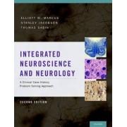 Integrated Neuroscience and Neurology by Elliott M. Marcus