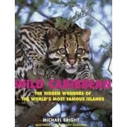 Wild Caribbean by Michael Bright