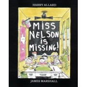 Miss Nelson is Missing! by Harry Allard