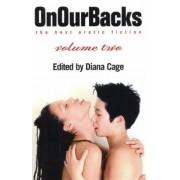 On Our Backs: The Best Erotic Fiction: V. 2