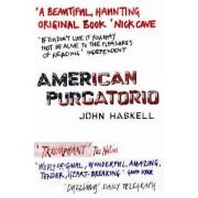American Purgatorio by John Haskell
