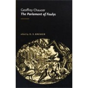 The Parlement of Foulys by Geoffrey Chaucer