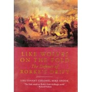 Like Wolves on the Fold by Lieut. Col. Mike Snook