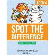 Spot the Difference Book 4 by Spudtc Publishing Ltd