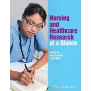 Nursing and Health Care Research at a Glance by Alan Glasper