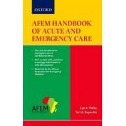 AFEM Handbook of Acute and Emergency Care by Professor Lee A. Wallis