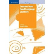 Lessons from Good Language Learners by Carol Griffiths