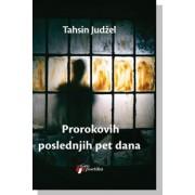 Prorokovih-poslednjih-pet-dana-Tahsin-Judzel
