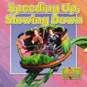 Speeding Up and Slowing Down by Natalie Hyde