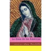 La Diosa de Las Americas by Ana Castillo