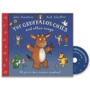 The Gruffalo's Child and Other Songs by Julia Donaldson