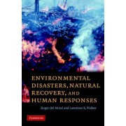 Environmental Disasters, Natural Recovery and Human Responses by Roger Del Moral