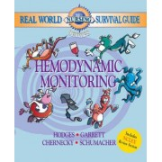 Real World Nursing Survival Guide: Hemodynamic Monitoring by Rebecca K. Hodges