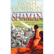 Shaman by Noah Gordon