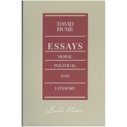Essays - Moral, Political and Literary by David Hume
