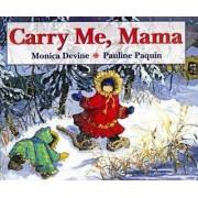 Carry Me Mama by Devine