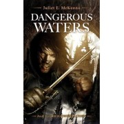 Dangerous Waters by Juliet E. McKenna