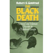 The Black Death by Robert Steven Gottfried