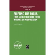 Shifting the Focus by Daniel Wedgwood