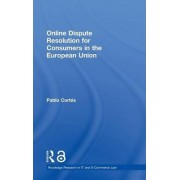 Online Dispute Resolution for Consumers in the European Union (Open Access) by Pablo Cortes