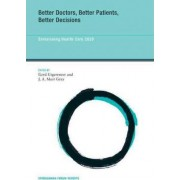 Better Doctors, Better Patients, Better Decisions by Gerd Gigerenzer