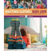 Knitting Clothes Kids Love by Kate Oates